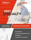 2021 Florida Specialty Structure Contractor Exam Prep: Study Review & Practice Exams Cover Image