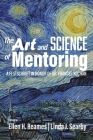 The Art and Science of Mentoring: A Festschrift in Honor of Dr. Frances Kochan Cover Image
