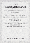 The Muqaddimah - Volume 1: An Introduction to History Cover Image