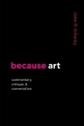 because art: Commentary, Critique, & Conversation Cover Image