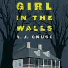 Girl in the Walls Cover Image