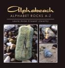Alphabeach: Alphabet Rocks A-Z Cover Image