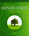 The Essential Guidebook to Mindfulness in Recovery Cover Image