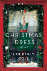 The Christmas Dress: A Novel Cover Image