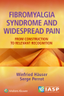 Fibromyalgia Syndrome and Widespread Pain: From Construction to Relevant Recognition Cover Image