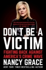 Don't Be a Victim: Fighting Back Against America's Crime Wave Cover Image