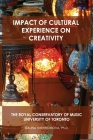 Impact of Cultural Experience on Creativity: The Royal Conservatory of Music University of Toronto Cover Image