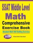 SSAT Middle Level Math Comprehensive Exercise Book: Abundant Math Skill Building Exercises Cover Image