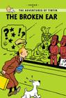 The Broken Ear (The Adventures of Tintin: Young Readers Edition) Cover Image