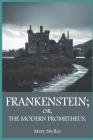 Frankenstein OR, THE MODERN PROMETHEUS. Cover Image