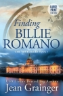 Finding Billie Romano: Large Print (Tour #7) Cover Image