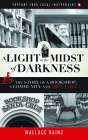 A Light in the Midst of Darkness: The Story of a Bookshop, a Community and True Love (Support Your Local Independent #1) Cover Image