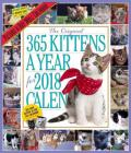 The 365 Kittens-A-Year Picture-A-Day Wall Calendar 2018 Cover Image