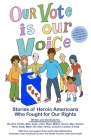 Our Vote Is Our Voice Cover Image