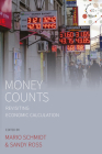 Money Counts: Revisiting Economic Calculation (Studies in Social Analysis #10) Cover Image