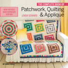 The Complete Book of Patchwork, Quilting & Applique Cover Image