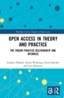 Open Access in Theory and Practice: The Theory-Practice Relationship and Openness Cover Image