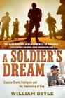 A Soldier's Dream: Captain Travis Patriquin and the Awakening of Iraq Cover Image
