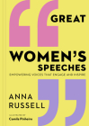 Great Women's Speeches: Empowering Voices that Engage and Inspire Cover Image