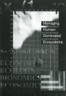 Managing Human-Dominated Ecosystems: Proceedings of the Symposium at the Missouri Botanical Garden, St. Louis, Missouri, March 1998 Cover Image