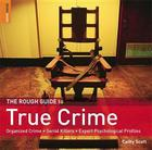 The Rough Guide to True Crime (Rough Guide Reference) Cover Image