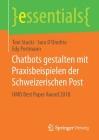 Chatbots Gestalten Mit Praxisbeispielen Der Schweizerischen Post: Hmd Best Paper Award 2018 (Essentials) Cover Image