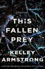 This Fallen Prey: A Rockton Novel (Casey Duncan Novels #3) Cover Image