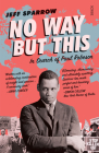 No Way But This: In Search of Paul Robeson Cover Image