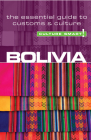 Bolivia - Culture Smart!: The Essential Guide to Customs & Culture Cover Image