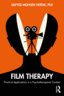Film Therapy: Practical Applications in a Psychotherapeutic Context Cover Image