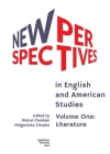 New Perspectives in English and American Studies: Volume One: Literature Cover Image