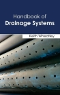Handbook of Drainage Systems Cover Image