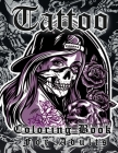 Tattoo Coloring Book For Adults: More Than 50 Coloring Pages For Adult Relaxation With Beautiful Modern Tattoo Designs Such As Sugar Skulls, Guns, Ros Cover Image