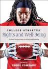 College Athletes' Rights and Well-Being: Critical Perspectives on Policy and Practice Cover Image