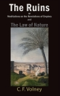 The Ruins or Meditations on the Revolutions of Empires and The Law of Nature Cover Image