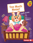 Too Much Noise! Cover Image