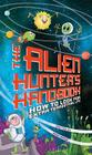The Alien Hunter's Handbook: How to Look for Extraterrestrial Life Cover Image