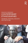 Contemporary Ethnographies: Moorings, Methods, and Keys for the Future Cover Image