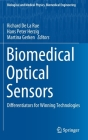 Biomedical Optical Sensors: Differentiators for Winning Technologies (Biological and Medical Physics) Cover Image