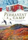 Permanent Camp: Poems, Narratives and Renderings from the Smokies Cover Image