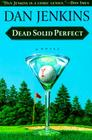 Dead Solid Perfect Cover Image