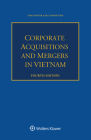 Corporate Acquisitions and Mergers in Vietnam Cover Image