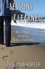Lessons Learned: After 20 years of being a Biblical Counselor Cover Image