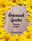 Botanical Garden Coloring Book: An Adult Coloring Book Featuring Beautiful Flowers Cover Image