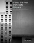 Diener & Diener Architects—Housing Cover Image
