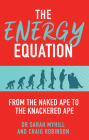 The Energy Equation: From the Naked Ape to the Knackered Ape Cover Image
