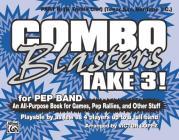 Combo Blasters Take 3!: Part III (B-Flat Treble Clef) (Tenor Sax, Baritone T.C.) Cover Image
