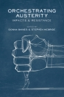 Orchestrating Austerity: Impacts and Resistance Cover Image