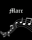 Marc: Sheet Music Note Manuscript Notebook Paper Personalized Custom First Name Cover Musician Composer Instrument Compositi Cover Image