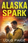 Alaska Spark: A Friends to Lovers Workplace Romance Cover Image
